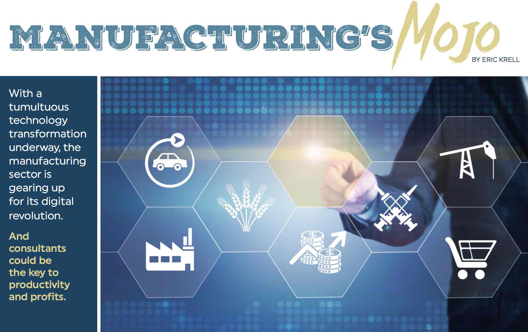 Manufacturing's Mojo