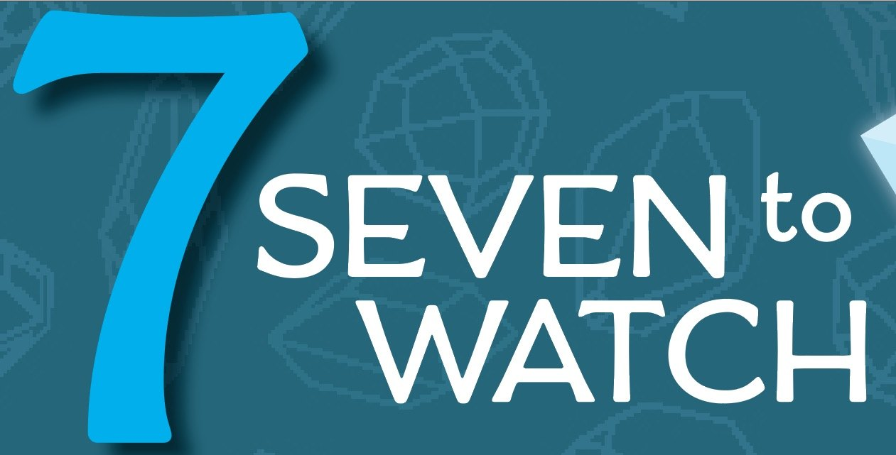 The 2018 Seven Small Jewels: Seven To Watch