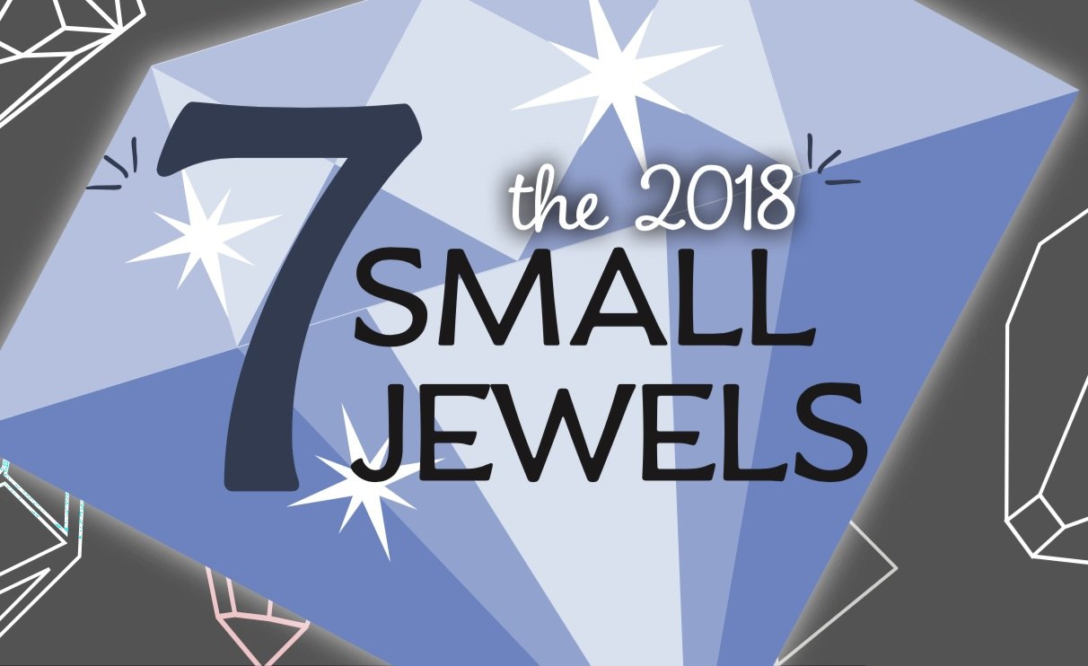 The 2018 Seven Small Jewels: The Hidden Gems of the Profession