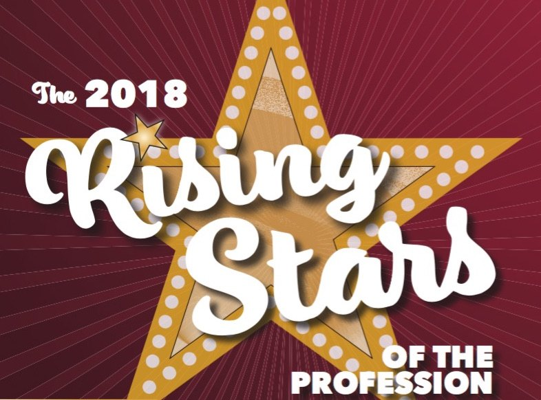 The 2018 Rising Stars of the Profession: 35 Under 35