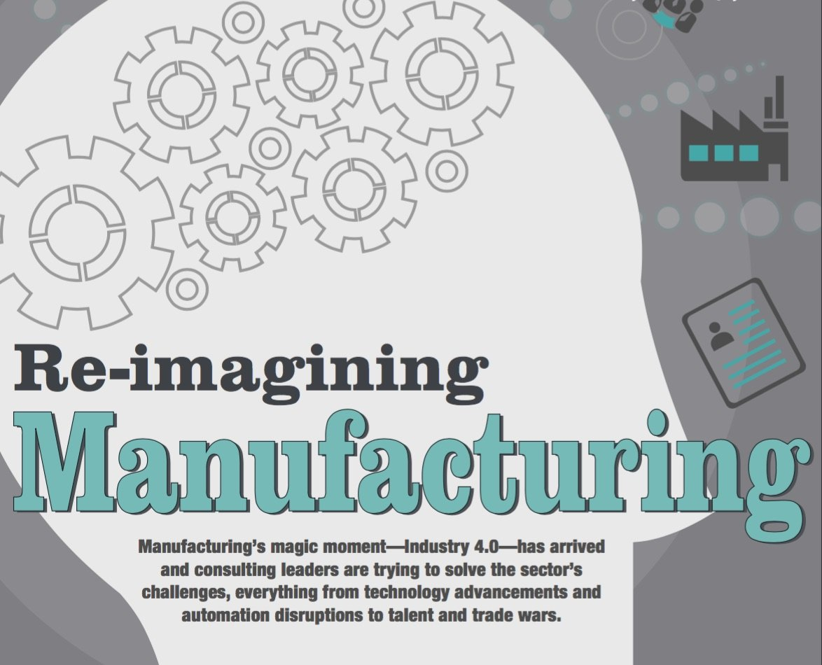 Re-imagining Manufacturing: The Sector's Magic Moment— Industry 4.0—has Arrived