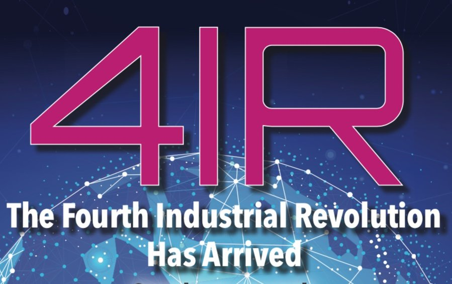 The Fourth Industrial Revolution Has Arrived