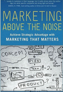 Review: Marketing Above the Noise