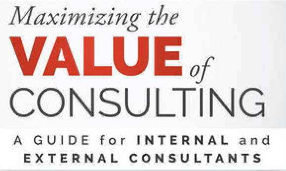 Review: Maximizing the Value of Consulting